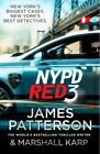 NYPD Red 3 by James Patterson 9780099594437 Paperback 2015
