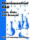 Pharmaceutical R and D: Costs, Risks and Rewards by Office of Technology Assessment (Paperback / softback, 2005)