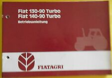 Fiat Agri Schlepper  130-90 turbo , 140-90 turbo Betriebsanleitung