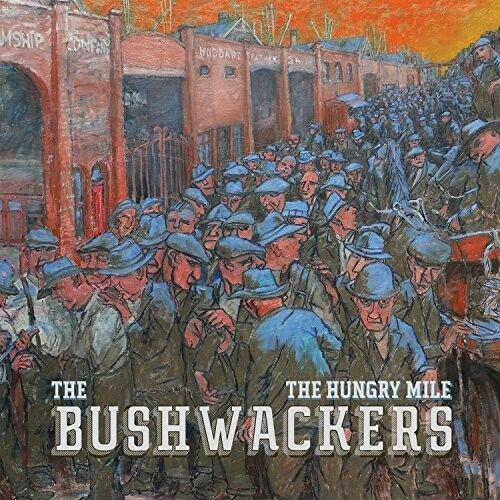 The Bushwackers - Hungry Mile [New CD] Australia - Import
