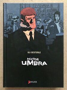 BD-Hector-UMBRA-EO-2009-avec-Dessin-Original-S-St-Malo-Uli-Oesterle-TTBE