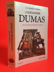 Las Grandes Novelas Alejandro Dumas El Viscount De Bragelonne II 1998