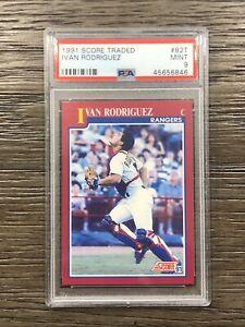 1991 Score Traded Ivan Rodriguez HOF Rookie #82T PSA 9 MINT