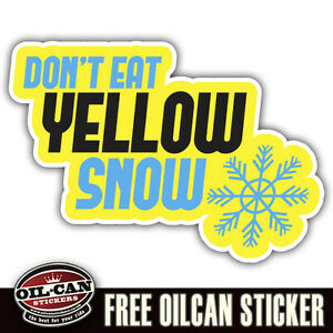 dont-eat-the-yellow-snow-sticker-150-x-100mm