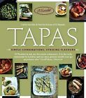 Tapas: Simple Combinations, Striking Flavours by Carlos Horrillo, Patrick Morcas (Paperback, 2010)