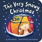 The Very Snowy Christmas by Diana Hendry (Board book, 2013)