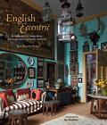 English Eccentric von Ros Byam Shaw (2014, Gebundene Ausgabe)