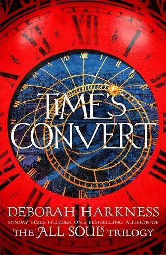Time's Convert, Harkness, Deborah, New Book