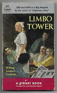 Limbo Tower - William Lindsay Gresham (1951 Signet 1st pb, {#839}, Nurse cover)