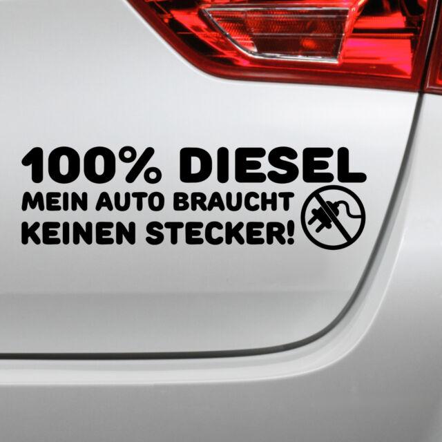 Auto Aufkleber 100 Diesel Fun Spruch Tuning Sticker