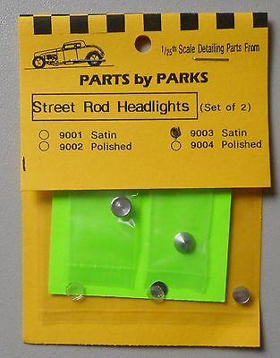 Satin Finish Parts by Parks 9003 1//24-1//25 Street Rod Round Back Headlights