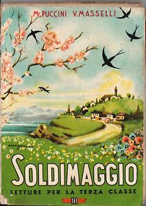 Libro-SOLDIMAGGIO-letture-per-la-3-elementare-1945-Di-Puccini-e-Masselli