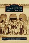 Vilano and the North Beaches by Vivian C Browning (Paperback / softback, 2015)
