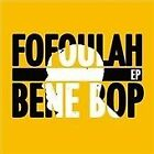 Fofoulah - Bene Bop (2013)