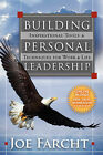 Building Personal Leadership: Inspirational Tools & Techniques for Work & Life by Joe Farcht (Paperback / softback, 2007)