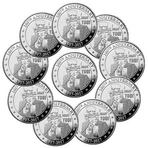 Lot of 10 Uncle Sam I Want You 100th Anniversary 1 oz Silver Round SKU47545
