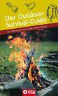 Der Outdoor-Survival-Guide von Christine Lendt (2012, Taschenbuch)