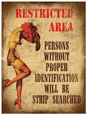 Restricted Area, Strip Searched, Funny/Humorous, Large Metal/Tin Sign, Picture