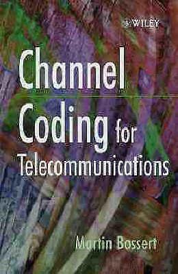 Channel Coding for Telecommunications by Bossert, Martin (Hardback book, 1999)