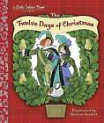 The Twelve Days of Christmas: A Christmas Carol by Sheilah Beckett (Hardback, 2015)
