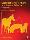 Statistics for Veterinary and Animal Science 3E by Aviva Petrie, Paul Watson (Paperback, 2013)