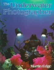 The Underwater Photographer