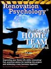 Renovation Psychology Putting The Home Team to Work by Dr Debi Warner 2005
