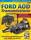 Ford AOD Transmissions: Rebuilding and Modifying the AOD, AODE and 4R70W by George Reid (Paperback, 2014)