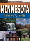Minnesota Memories & Images by Advance Publishing In.,US (Paperback, 2003)