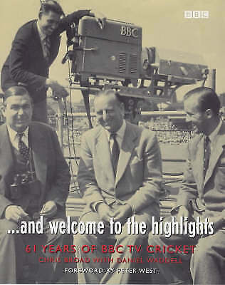 """AS NEW"" And Welcome to the Highlights: 61 Years of BBC TV Cricket, Waddell, Dan"