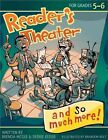 Reader S Theater and so Much More Grades 5 6 9781593635015 Paperback