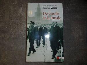 De Gaulle et la russie URSS Vaïsse Staline Moscou - France - État : Comme neuf: Livre qui semble neuf, mais ayant déj été lu. La couverture ne présente aucune marque d'usure apparente. Pour les couvertures rigides, la jaquette (si applicable) est incluse. Aucune page n'est manquante, endommagée, pli