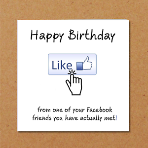 Image Is Loading FACEBOOK Birthday Card Fun Funny Humorous Cheeky Friend