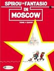 Spirou & Fantasio: v. 6: Spirou & Fantasio in Moscow by Tome (Paperback, 2014)