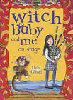 Witch Baby and Me on Stage by Debi Gliori (Paperback, 2010)