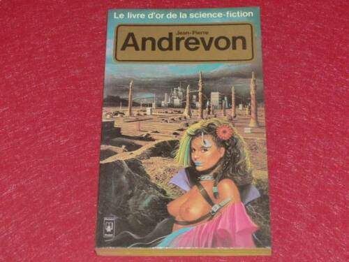 BIBLIOTHEQUE H. & P J. OSWALD J.P. ANDREVON COLLECTION LOSF SF EO 1983