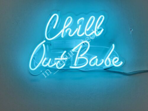"""New Chill Out Babe Neon Light Sign 14/"""" Lamp Beer Pub Acrylic Real Glass"""