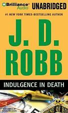 J D Robb (Nora Roberts) INDULGENCE IN DEATH Unabridged CD *NEW* FAST Ship!
