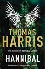 Hannibal: (Hannibal Lecter) by Thomas Harris (Paperback, 2009)