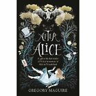 After Alice by Gregory Maguire (Paperback, 2016)