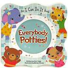 Everybody Potties by Cheri Vogel (Board book, 2015)