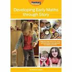 Developing Early Maths Through Story: Step-by-Step Advice for Using Storytelling as a Springboard for Maths Activities by Marion Leeper (Paperback, 2015)