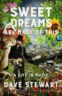 Sweet Dreams are Made of This: A Life in Music by Dave Stewart (Hardback, 2016)