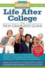 Life After College: The New Graduate's Guide by Mark W. Bernstein, Yadin Kaufmann (Paperback, 2010)