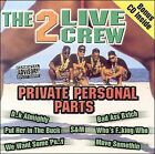 Private Personal Parts by The 2 Live Crew (CD, Apr-2000, 2 Discs, Lil' Joe Records)