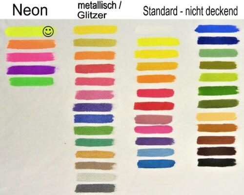 15,80€//L Standard - 17,80€//L Neon - 31,60€//L deckend Stoffmalfarbe 56 Farben