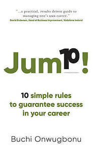 Jump-10-Simple-Rules-to-Guarantee-Success-in-Your-Career-by-Onwugbonu-Buchi