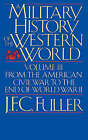 A Military History of the Western World: From the Defeat of the Spanish Armada to the Battle of Waterloo: v. 2 by J. F. C. Fuller (Paperback, 1987)