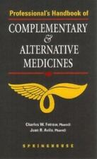 Professional's Handbook of Complementary and Alternative Medicines by C. W. Fetr