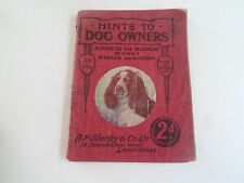 RARE Illustrated Hints To Dog Owners by A F Sherley & Co Ltd London 1927